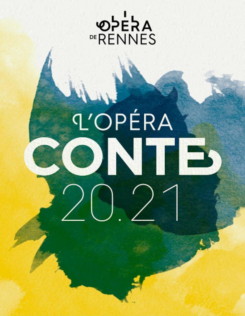 Opéra de Rennes - Brochure de Saison . 2020/2021, Opéra de Rennes |