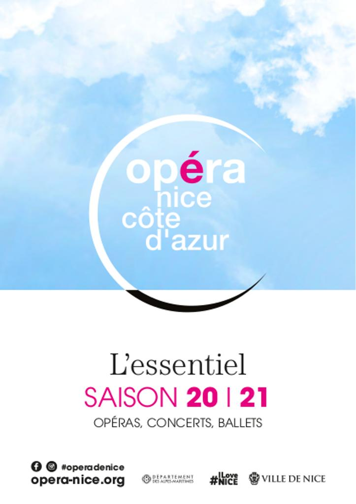 Opéra Nice Côte d'Azur - Brochure de Saison. 2020/2021, Opéra Nice Côte d'Azur |