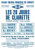 Affiche : Vingt-huit jours de Clairette (Les). 1964/1965, Opéra Théâtre de Limoges |