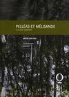 Programme de Salle : Pelléas et Mélisande. 2009/2010, Opéra national de Lorraine |