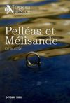 Programme de Salle : Pelléas et Mélisande. 2005/2006, Opéra de Nice Côte d'Azur |